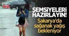 Şemsiyeleri hazırlayın! Sakarya'da sağanak yağış bekleniyor.