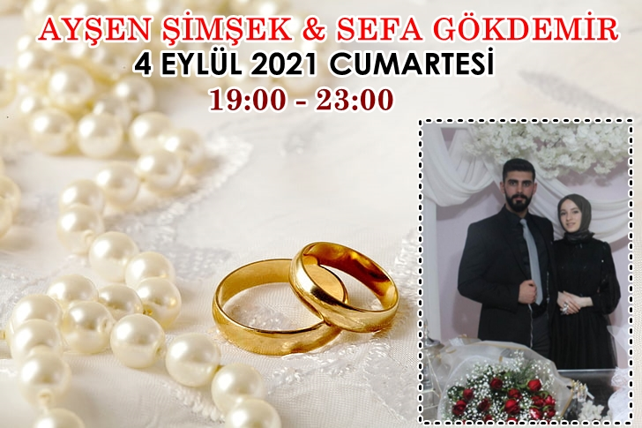 Ayşen Şimşek & Sefa Gökdemir Çifti Mutlu Günümüzde Sizleri de Bekleriz..