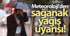 Meteoroloji'den 49 ile sağanak yağış uyarısı.