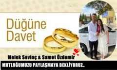 Melek Sevinç & Samet Özdemir Çifti Kına Ve Düğün Davet….