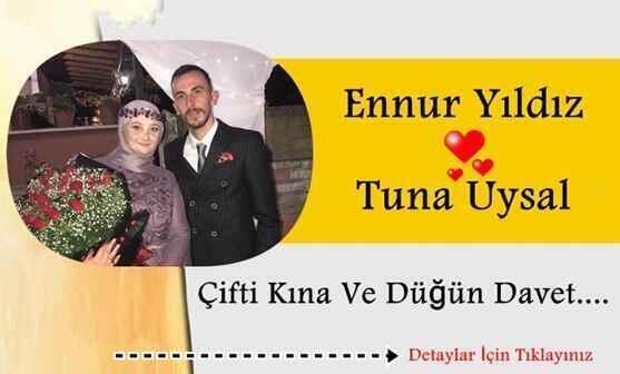 Ennur Yıldız & Tuna Uysal Çifti Kına Ve Düğün Davet….