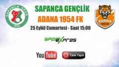 Sapancaspor Vs Adana 1954 FK Hazırlık Maçı Canlı Yayın..