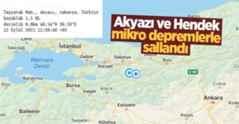 Akyazı ve Hendek'te hissedilmeyen depremler.