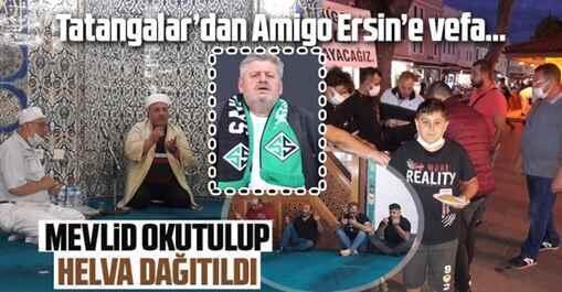 Amigo Ersin Uysal için mevlid okutuldu..