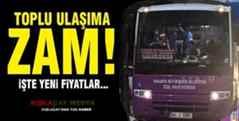 SON DAKİKA! Kışlaçay -Çınardibi-Mollaköy-Semerciler hattında ulaşıma zam geldi!