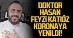 Ortopedi Doktoru Hasan Fevzi Katıöz koronaya yenildi.