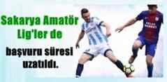 Sakarya Amatör Lig'ler de başvuru süresi uzatıldı.