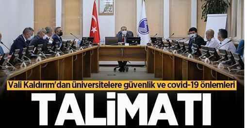 Vali Kaldırım'dan üniversitelere talimat.