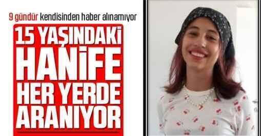 15 yaşındaki Hanife 9 gündür kayıp