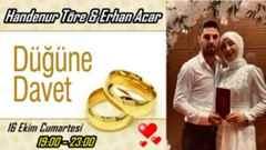Handenur Töre & Erhan Acar Çifti Düğün Davet…