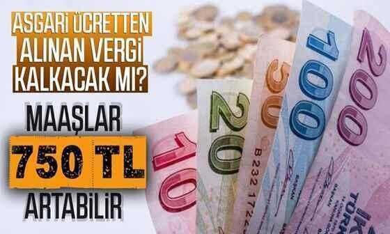 Asgari ücretten alınan vergi kalkacak mı ?