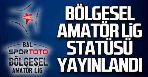 Bölgesel Amatör Lig'de grup statüsü açıklandı!