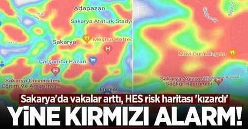 Sakarya'nın risk haritası kırmızıya döndü.